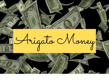 ARIGATO MONEY