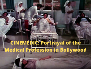 Cinemedic: Portrayal of the Medical Profession in Bollywood