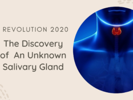 Revolution 2020: The Discovery of  An Unknown Salivary Gland
