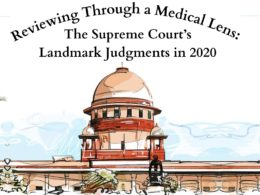 Reviewing Through a Medical Lens: The Supreme Court's Landmark Judgments in 2020