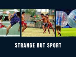 Strange But Sport