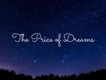 The Price Of Dreams