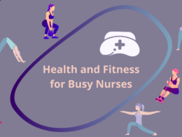 Health and Fitness for Busy Nurses