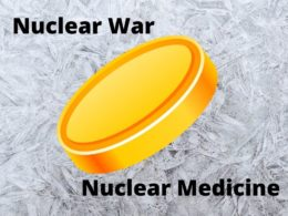 Two Sides of a Coin: Nuclear Weapons and Nuclear Medicine